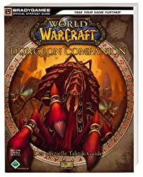 World of Warcraft Dungeon Companion: Der offizielle Taktik-Guide