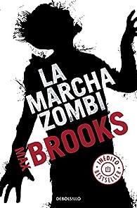 La marcha zombi par Max Brooks