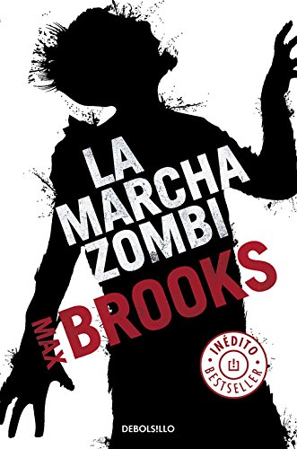 La marcha zombi (BEST SELLER)