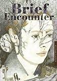 Brief Encounter (BFI Film Classics)
