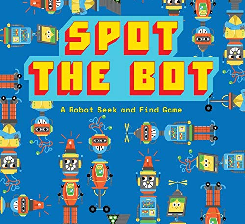 Spot the Bot: A Robot Seek and Find Game (Magma for Laurence King)