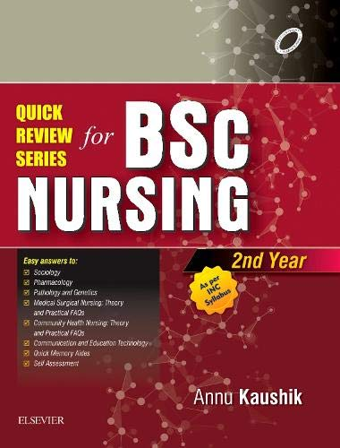 Quick Review Series for B.Sc. Nursing: 2nd Year