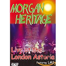 Morgan Heritage - Live at the London Astoria