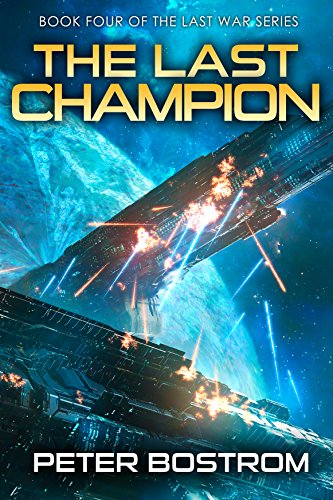 The Last Champion: Book 4 of The Last War Series (English Edition)