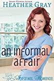 An Informal Affair (Informal Romance Book 5)