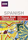 BBC SPANISH PHRASE BOOK & DICTIONARY