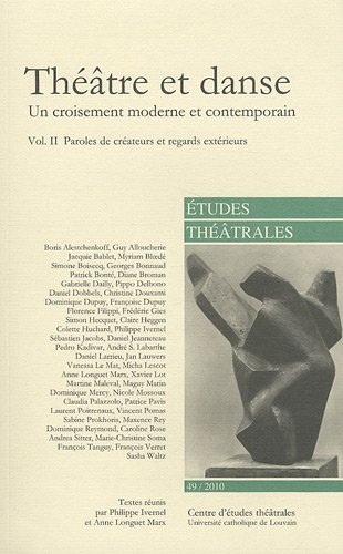 Théâtre et danse (Volume II) Un croisement moderne et contemporain. vol. II
