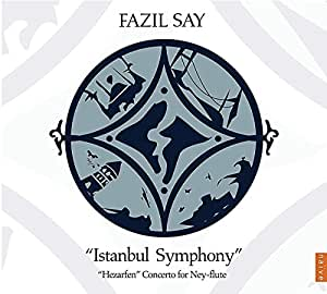 Say: Istanbul Symphony No.1 Op. 28 [CD plus DVD]