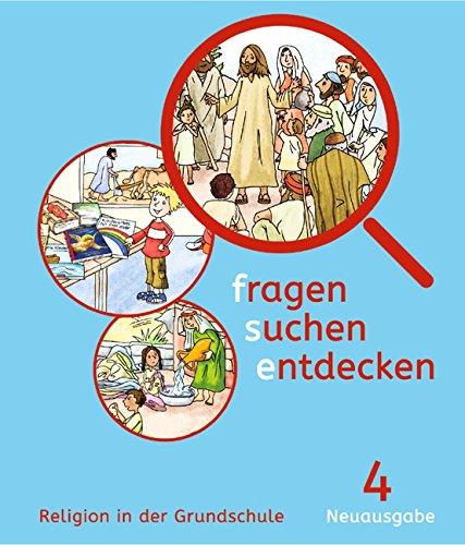 Fragen-suchen-entdecken - Neuausgabe: Band 4 - Schülerbuch