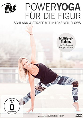 Fit For Fun – Power Yoga für die Figur: Schlank & straff mit intensiven Flows