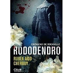 Rododendro: Crónicas de Rockville
