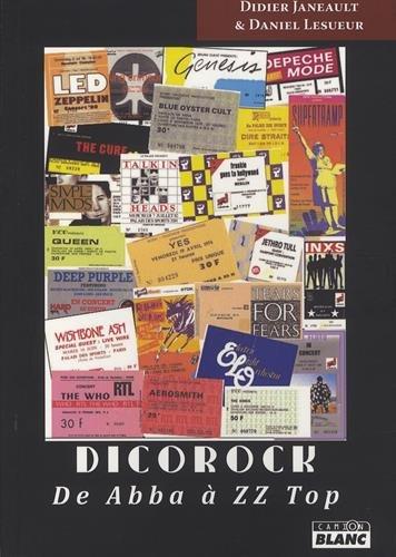 Dicorock : De Abba à ZZ Top par Didier Janeault, Daniel Lesueur