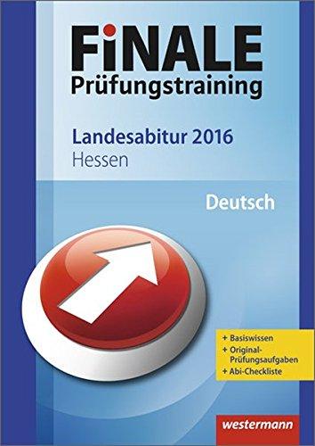 Finale - Prüfungstraining Landesabitur Hessen: Abiturhilfe Deutsch 2016