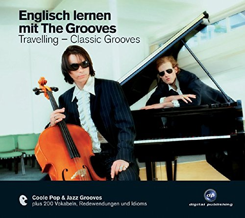 Englisch lernen mit The Grooves: Travelling - Classic Grooves