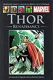 Thor - Renaissance | Marvel Comics - La collection (Hachette)