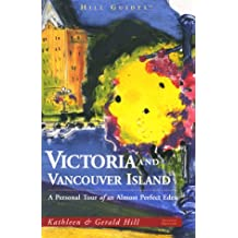 Guide to Victoria and Vancouver Island (Travel Guides)