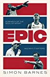Epic: A 30-Year Search for the Soul of Sport