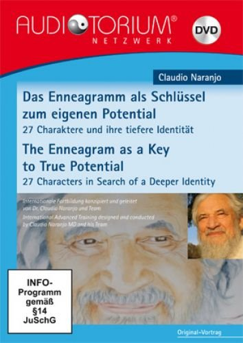 Naranjo, Claudio: Das Enneagramm als Schlüssel zum eigenen Potential / The Enneagramm as a Key to True Potential – DVDs - AN3007D