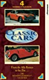 Classic Cars: From The Alfa Romeo To The Zita [VHS]