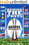 Behind the Posts: Best Quotes of Rugb...