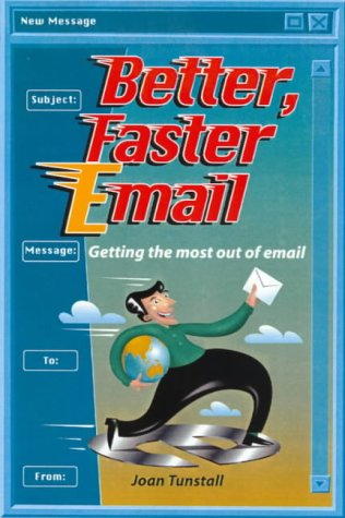 better-faster-email-getting-the-most-out-of-email