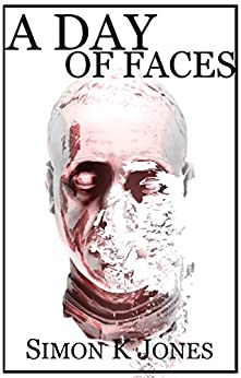 A Day of Faces by [Jones, Simon]