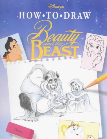 Disney's how to draw Beauty and the Beast