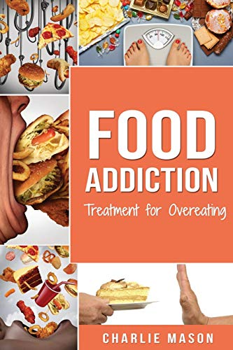 Food Addiction: Treatment for Overeating
