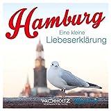 Hamburg: Eine kleine Liebeserklärung