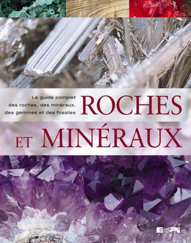 Roches et minéraux encyclopédie