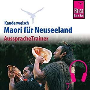Maori (Reise Know-How Kauderwelsch AusspracheTrainer)