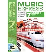 Music Express – Music Express Year 7 Book 1: Bridging Unit (Book + CD + CD-ROM)
