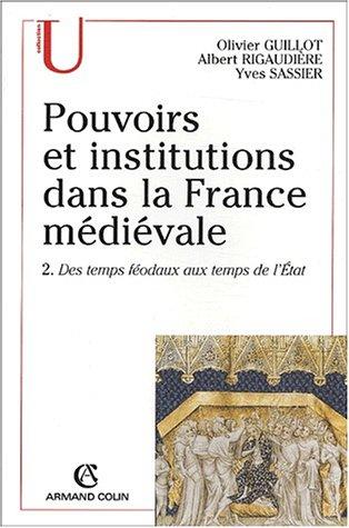 Pouvoirs et institutions dans la France médiévale