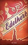Edelherb: Roman