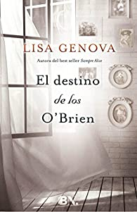 El destino de los O'Brien par Lisa Genova