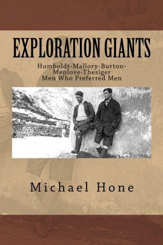 exploration-giants-humboldt-mallory-burton-menlove-thesiger-men-who-preferred-men