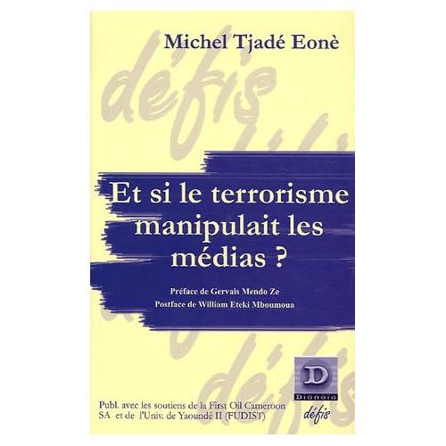 Et si le terrorisme manipulait les médias ?