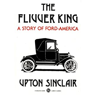 The Flivver King: A Story of Ford America (English Edition)