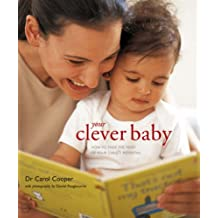 Your Clever Baby: How to Make the Most of Your Child's Potential