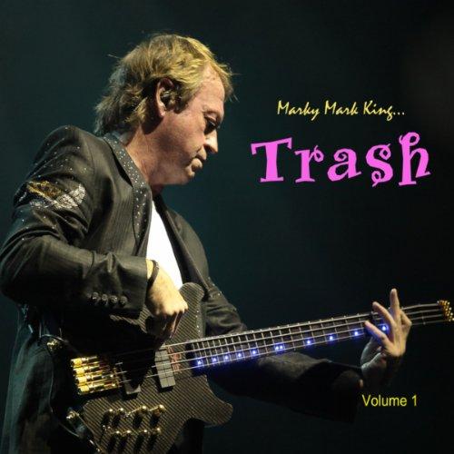 Marky Mark King's Trash