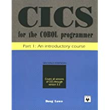 Cics for the Cobol Programmer: An Introductory Course