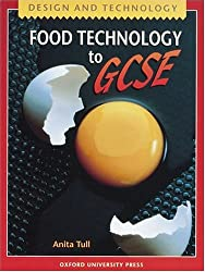 Design and Technology: Food Technology to GCSE (Design & Technology to GCSE)