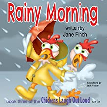 Rainy Morning: Volume 3 (Chickens Laugh out Loud)