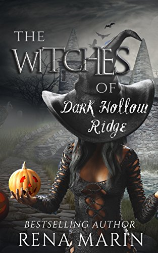 The Witches of Dark Hollow Ridge by [Marin, Rena]