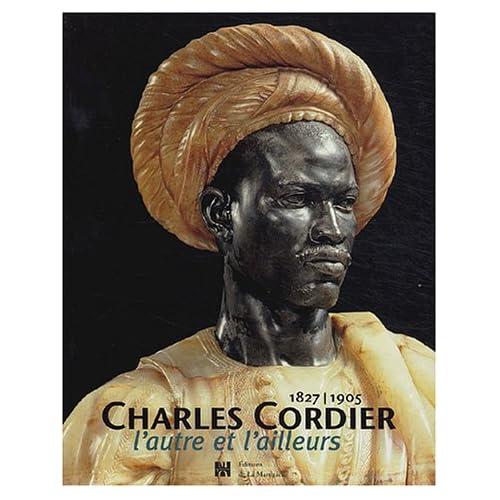 Charles Cordier (1827-1905) : L'autre et l'ailleurs