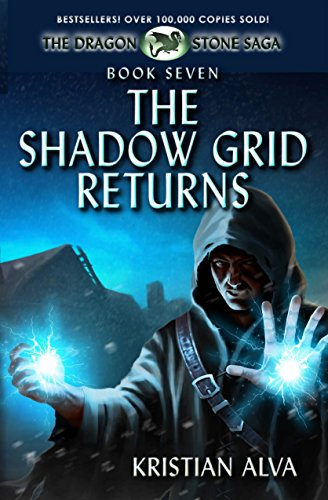 the-shadow-grid-returns-book-seven-of-the-dragon-stone-saga