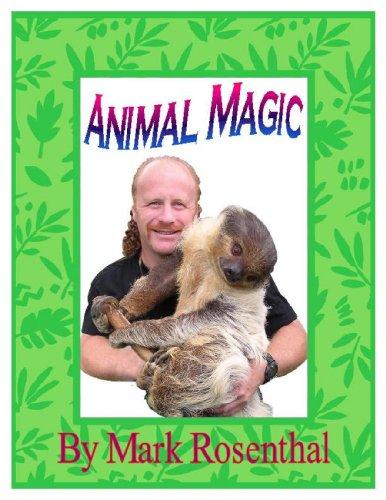 Animal Magic (English Edition) Mark Rosenthal
