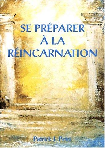 Se préparer a la réincarnation tome 2