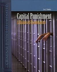 Capital Punishment: A Balanced Examination