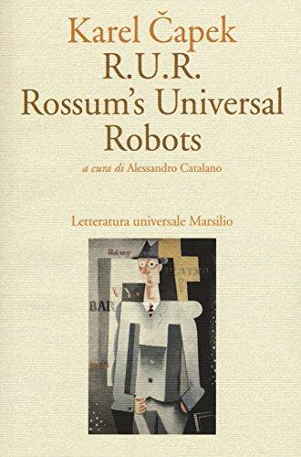 R.U.R. Rossum's Universal Robots